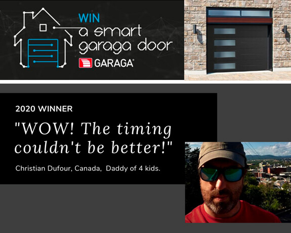 Mr. Christian Dufour, winner of the 2020 Contest WIN A SMART GARAGA DOOR
