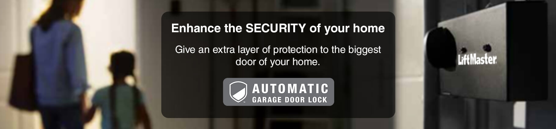 Banner Automatic Garage Door Lock from LiftMaster