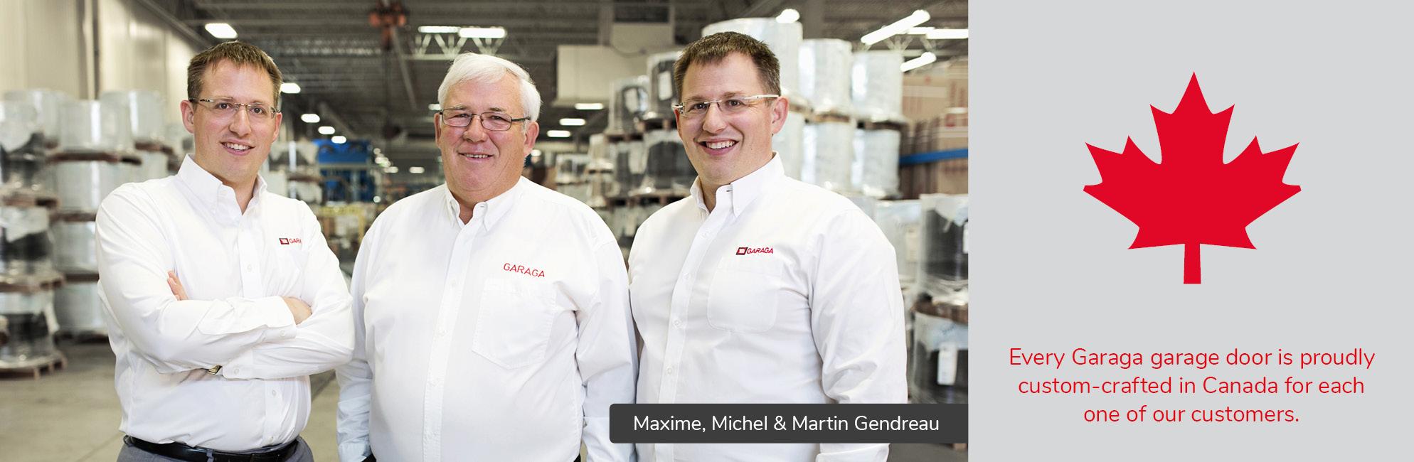 Maxime, Michel and Martin Gendreau