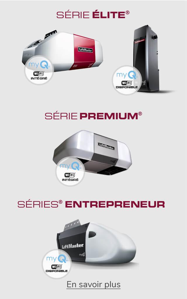 LiftMaster - Série Élite, Premium et Entrepreneur pour les ouvre-portes de garage
