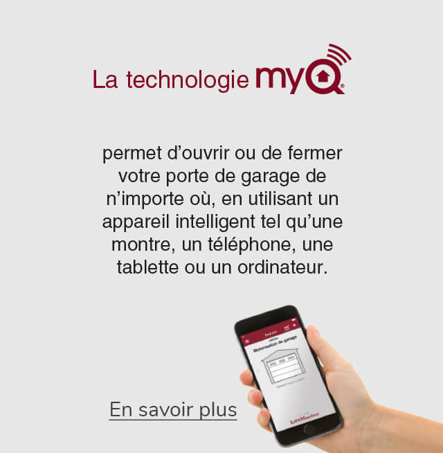 Technologie MyQ de Liftmaster pour ouvre-portes de garage