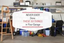 Never Ever Store These 10 Things in Your Garage