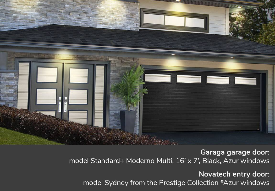 Garaga garage door: model Standard+ Moderno Multi, 16' x 7', Black, Azur windows | Novatech entry door: model Sydney from the Prestige Collection *Azur windows